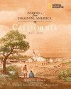 Voices from Colonial America: California 1542-1850 - Robin S. Doak