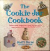 The Cookie Jar Cookbook: Chocolate Skinnies, Strawberry Gems, . . . and Other Cookie Favorites to Fill Americas Most Collectible Containers - Steffi Berne