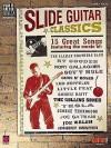Slide Guitar Classics: Play-It-Like-It-Is Guitar - Hal Leonard Publishing Company