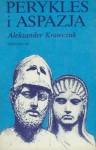 Perykles i Aspazja - Aleksander Krawczuk