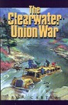 The Clearwater Union War - Ron Carter