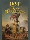 1634: The Ram Rebellion (Ring of Fire) - Virginia DeMarce, Eric Flint