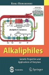 Alkaliphiles: Genetic Properties And Applications Of Enzymes - Koki Horikoshi