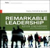 Remarkable Leadership: A Learning Series for Creating Better Leaders Facilitators Guide Package - Kevin Eikenberry