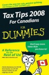 Tax Tips for Canadians for Dummies, 2008 Edition - Christie CA, CFP, TEP Henderson, Campbell Lawless