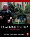 Homeland Security: The Essentials - Jane Bullock, George Haddow, Damon P. Coppola