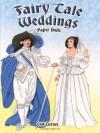 Fairy Tale Weddings Paper Dolls (Dover Paper Dolls) - Tom Tierney