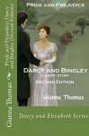 Pride and Prejudice: Darcy and Bingley (Second Edition) (Darcy and Elizabeth) (Volume 2) - Gianna Thomas