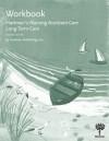 Workbook for Hartman's Nursing Assistant Care: Long-Term Care, 2nd Edition - Hartman Publishing Inc., Susan Alvare Hedman, Thaddeus Castillo