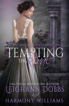 Tempting The Rival (Scandals and Spies Book 3) - Leighann Dobbs, Harmony Williams