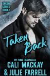 Taken Back - Julie Farrell, Cali MacKay