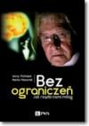 Bez ograniczeń. Jak rządzi nami mózg - Maria Mazurek, Jerzy Vetulani