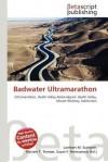Badwater Ultramarathon - Lambert M. Surhone, Mariam T. Tennoe, Susan F. Henssonow