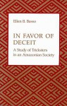 In Favor of Deceit: A Study of Tricksters in an Amazonian Society - Ellen B. Basso