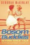 Bosom Buddies - Deborah McKinlay