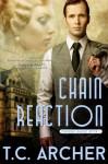 Chain Reaction (The Phenom League) - T. C. Archer