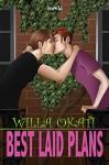 Best-Laid Plans - Willa Okati