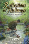 Reflections of His Image (In His Likeness) - Nancy Missler