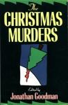 The Christmas Murders - Jonathan Goodman