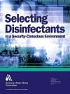 Selecting Disinfectants in a Security-Conscious Environment - American Water Works Association
