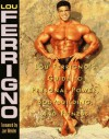 Lou Ferrigno's Guide to Personal Power, Bodybuilding, and Fitness - Lou Ferrigno
