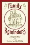 Family Reminders - Julie Danneberg, John Shelley