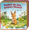 Findest du den kleinen Hasen? - Rebecca Schmalz, Katharina Wieker