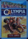 Journey to Olympia: The Story of the Olympic Games - Tessa Duder