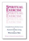 Spiritual Exercise - Watchman Nee, Stephen Kaung