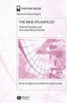 The New Atlanticist: Poland's Foreign and Security Priorities - Kerry Longhurst, Derry Longhurst, Marcin Zaborowski