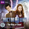 Doctor Who: The Ring of Steel - Stephen Cole, Arthur Darvill