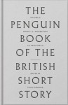 Peng Bk of British Short Stories:II: From John Buchan to Zadie Smith (The Penguin Book of the British Short Story) - Philip Hensher