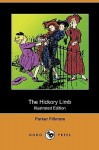 The Hickory Limb (Illustrated Edition) (Dodo Press) - Parker Fillmore, Rose Cecil O'Neill