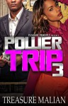 Power Trip 3 - Treasure Malian