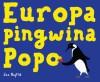 Europa Pingwina Popo - Jan Bajtlik