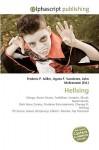 Hellsing - Frederic P. Miller, Agnes F. Vandome, John McBrewster