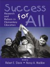 Success for All: Research and Reform in Elementary Education - Robert E. Slavin, Nancy A. Madden