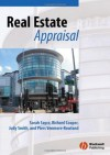 Real Estate Appraisal: From Value to Worth - Sarah Sayce, Judy Smith, Richard Cooper, Piers Venmore-Rowland