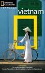 National Geographic Traveler: Vietnam, 3rd Edition - James Sullivan, Kris LeBoutillier, Ron Emmons