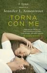 Torna con me: La serie di Ti aspettavo (Italian Edition) - Ilaria Katerinov, J. Lynn, Jennifer L. Armentrout