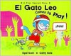 El Gato Leo Comes to Play!: A First Spanish Story - Opal Dunn, Cathy Gale