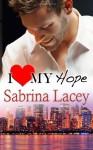 I Love My Hope (Nicole's Erotic Romance) (Volume 2) - Sabrina Lacey