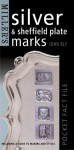 Miller's: Silver & Sheffield Plate Marks: Pocket Fact File (Miller's Pocket Fact File) - John Bly