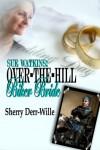 Biker Bride - Sherry Derr-Wille