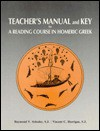 A Reading Course in Homeric Greek: Teacher's Manual and Key - Raymond V. Schoder, Vincent C. Horrigan