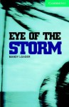 Eye of the Storm Book and Audio CD Pack: Level 3 Lower Intermediate (Cambridge English Readers) - Mandy Loader
