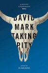 Taking Pity (Detective Sergeant McAvoy) - David Mark Brown