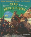 George Washington Crosses the Delaware: Would You Risk the Revolution? - Elaine Landau