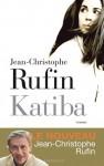 Katiba - Jean-Christophe Rufin