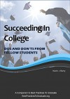Succeeding In College - Dos and Don'ts From Fellow Students - Kevin Barry